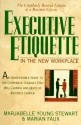 Executive Etiquette: In the New Workplace