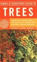 Simon & Schuster's Guide to Trees: A Field Guide to Conifers, Palms, Broadleafs, Fruits, Flowering Trees, and Trees of Economic Importance