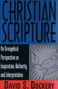 Christian Scripture: An Evangelical Perspective on Inspiration, Authority and Interpretation