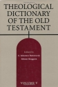 Theological Dictionary of the Old Testament, Vol. 5