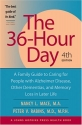 The 36-Hour Day: A Family Guide to Caring for People with Alzheimer Disease, Other Dementias, and Memory Loss in Later Life, 4th Edition