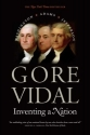 Inventing a Nation: Washington, Adams, Jefferson (Icons of America)