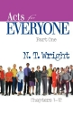 Acts for Everyone, Part 1 (New Testament for Everyone)