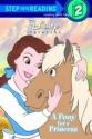 Disney Princess: A Pony for a Princess (Step into Reading, Step 2)