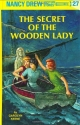 The Secret of the Wooden Lady (Nancy Drew Mystery Stories, No 27)