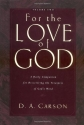 For the Love of God: A Daily Companion for Discovering the Treasures of God's Word, Vol. 2
