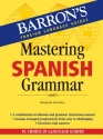 Mastering Spanish Grammar (Barron's Foreign Language Guides)