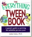 The Everything Tween Book (A Parent's G...