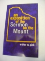 An Exposition of the Sermon on the Mount: