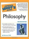 The Complete Idiot's Guide to Philosophy (2nd Edition)