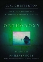 Orthodoxy: The Classic Account of a Remarkable Christian Experience (Wheaton Literary Series)