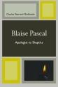 Blaise Pascal: Apologist to Skeptics