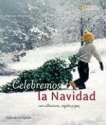 Fiestas del mundo: Celebremos Navidad: con villancicos, regalos y paz (Holidays Around the World) (Spanish Edition)