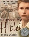 Surviving Hitler: A Boy in the Nazi Dea...