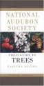 National Audubon Society Field Guide to North American Trees:  Eastern Region