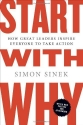 Start with Why: How Great Leaders Inspi...
