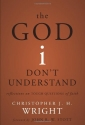 The God I Don't Understand: Reflections...