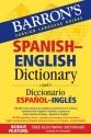 Barron's Spanish-English Dictionary: Diccionario Espanol-Ingles (Barron's Foreign Language Guides)
