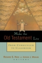 Make the Old Testament Live: From Curriculum to Classroom