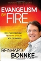 Evangelism by Fire: Keys for effectively reaching others with the gospel