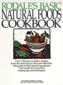 Rodale's Basic Natural Foods Cookbook