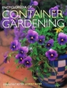 Encyclopedia of Container Gardening