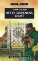John Calvin: After Darkness Light (Trailblazer)