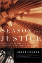 A Season for Justice: Defending the Rights of the Christian Home, Church, and School