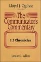 The Communicator's Commentary: 1, 2 Chronicles (Communicator's Commentary Ot)