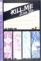 Kill Me, Kiss Me, Book 2