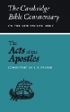 The Acts of the Apostles (Cambridge Bible Commentaries on the New Testament)