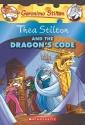 Thea Stilton and the Dragon's Code (Geronimo Stilton Special Edition)