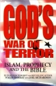 God's War on Terror: Islam, Prophecy an...