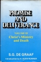 Christ's Ministry and Death Promise and Deliverance vol 3