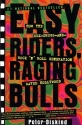 Easy Riders, Raging Bulls: How the Sex-Drugs-and-Rock 'N' Roll Generation Saved Hollywood
