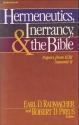 Hermeneutics, inerrancy, and the Bible: [papers from ICBI Summit II]