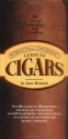 International Connoisseur's Guide to Cigars: The Art of Selecting and Smoking (Essential Connoisseur)