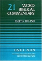 Word Biblical Commentary Vol. 21, Psalms 101-150