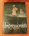 Impressionists and Their Legacy