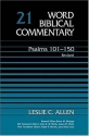 Word Biblical Commentary Psalms 101-150, Volume 21 Revised