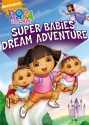 Dora the Explorer: Super Babies' Dream Adventure