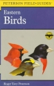 A Field Guide to the Birds : A Completely New Guide to All the Birds of Eastern and Central North America (The Peterson Field Guide Series)