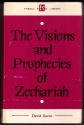 Commentary on Zechariah: His Visions and Prophecies (Kregel reprint library)