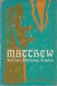 Matthew : structure, Christology, kingdom