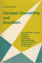 Christian counselling and occultism: The counselling of the psychically disturbed and those oppressed through involvement in occultism