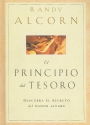 El Principio del Tesoro: Descubra el Secreto del Dador Alegre = The Treasure Principle (Spanish Edition)