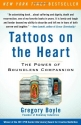 Tattoos on the Heart: The Power of Boun...