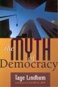 The Myth of Democracy