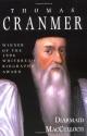 Thomas Cranmer: A Life