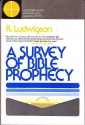 A Survey of Bible Prophecy (Contemporary Evangelical Perspective)
